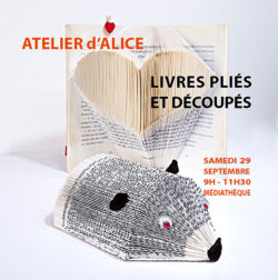 Visuel atelier d'Alice Livres pliés et découpés